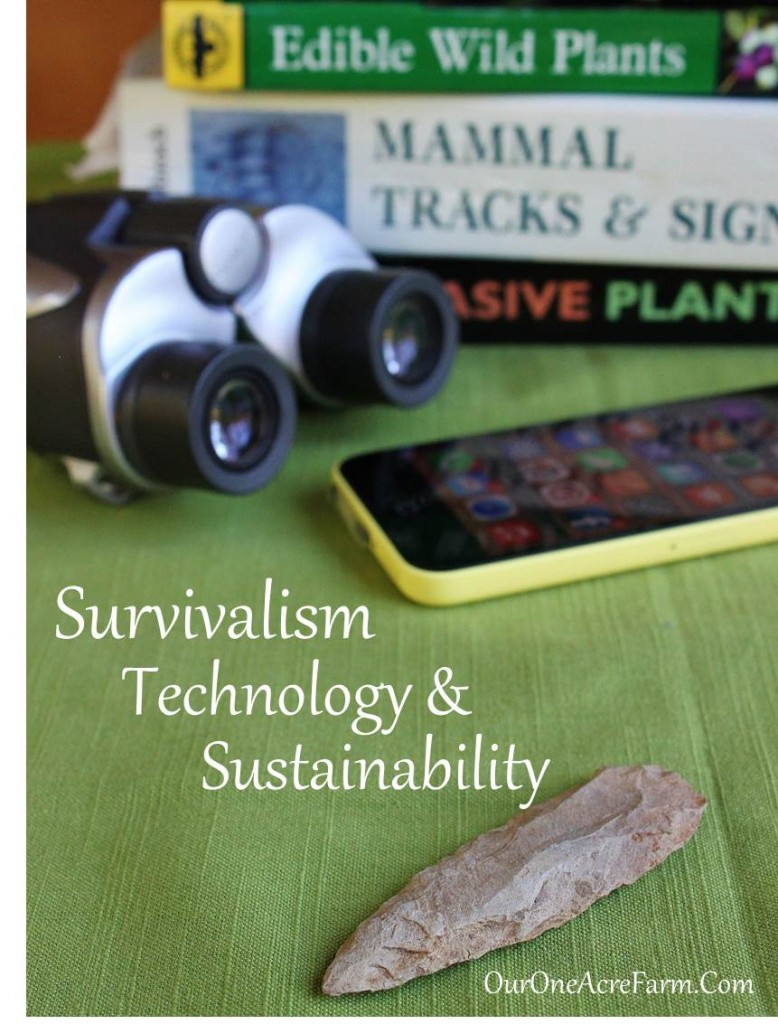 Survivalism, Technology, and Sustainability